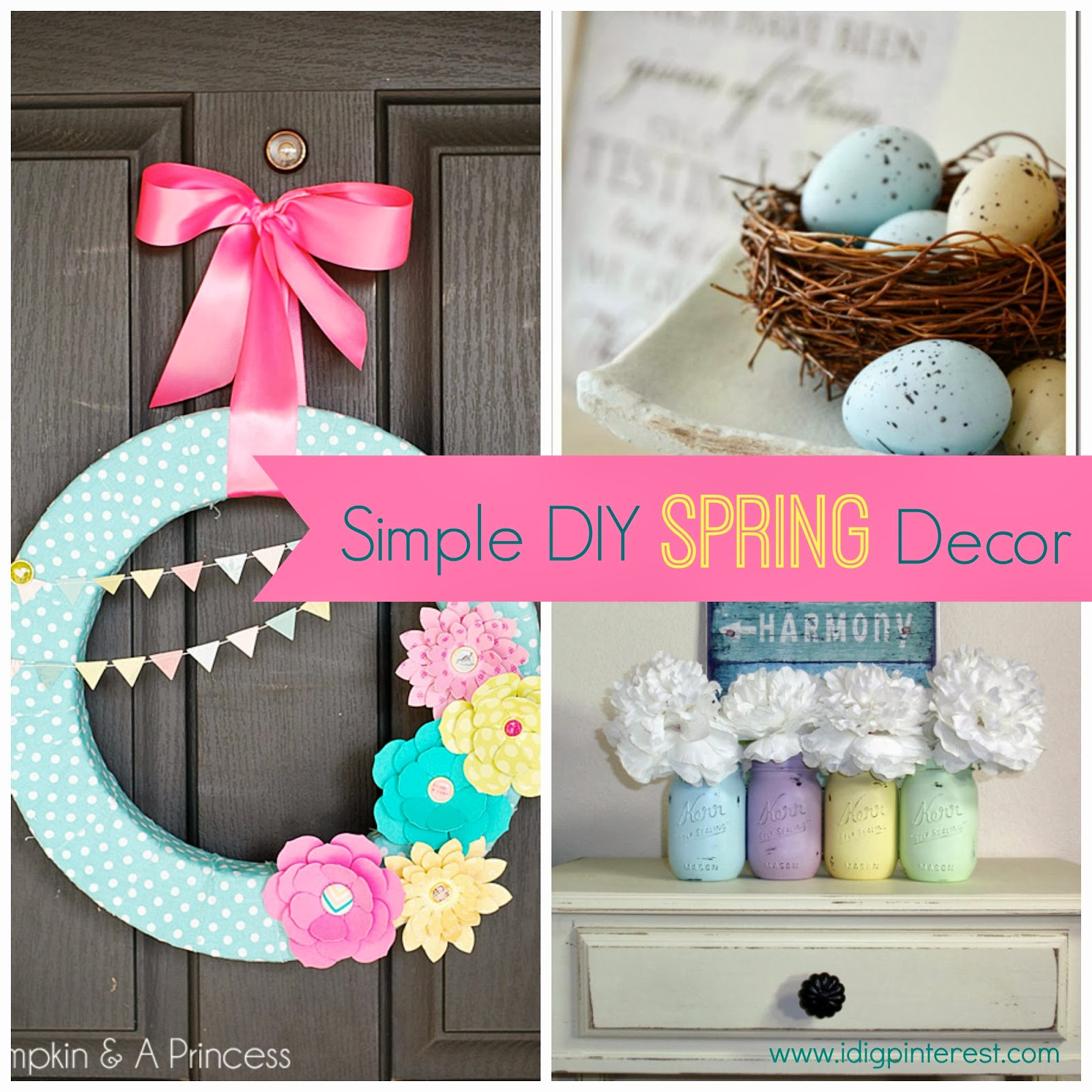 Simple diy spring decor ideas i dig pinterest for Pinterest crafts for home decor