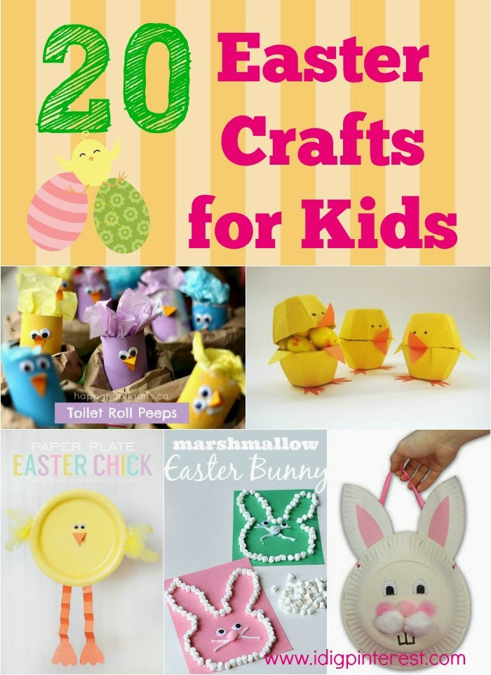 20 Fun Simple Easter Crafts For Kids I Dig Pinterest