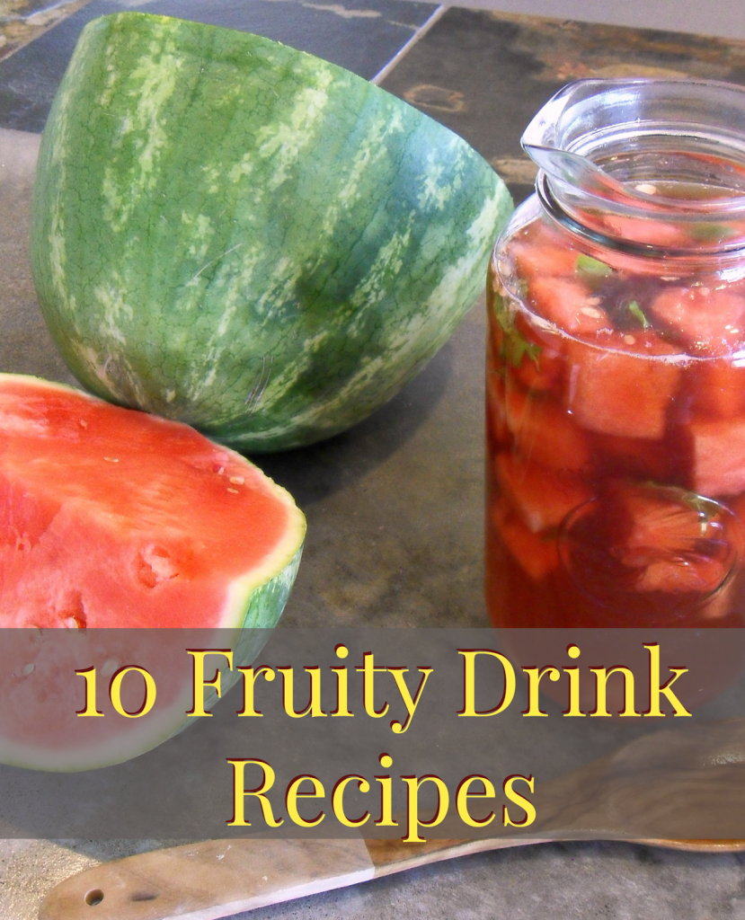 10 fruity drink recipes, beverages