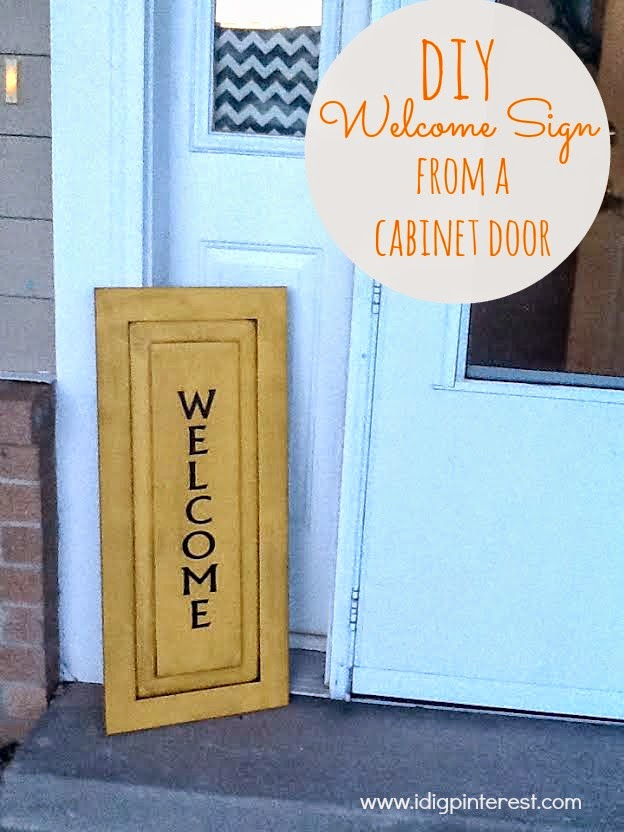 DIY Welcome Sign from a Cabinet Door...so easy and cute!