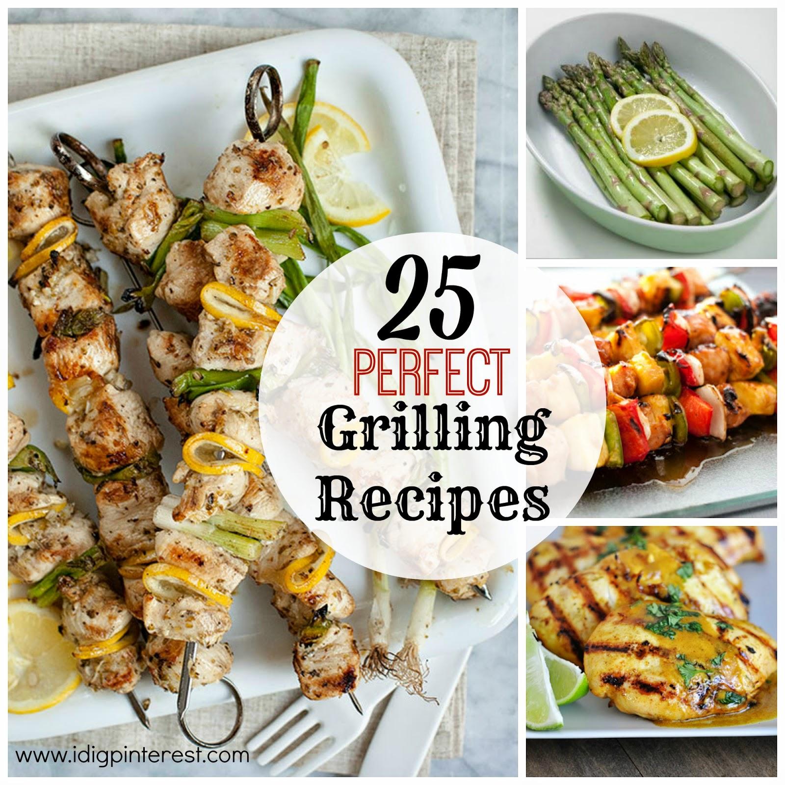 25 Perfect Grilling Recipes
