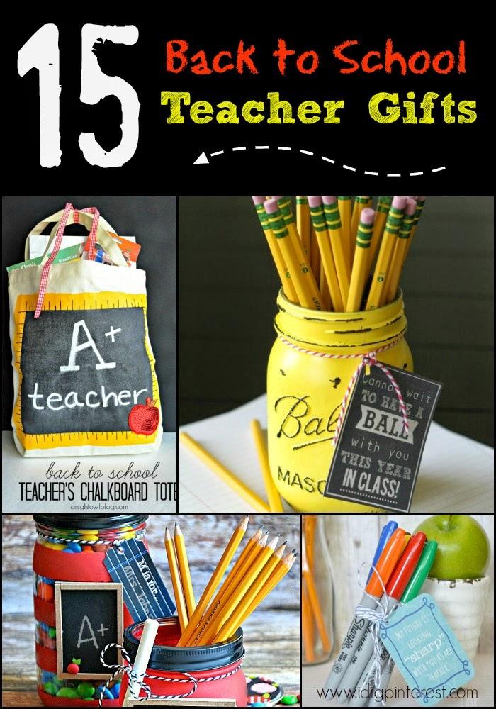 15 Back to School Teacher Gift Ideas - I Dig Pinterest