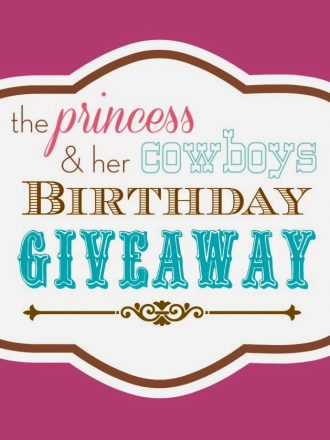 The Princess & Her Cowboys' Birthday Giveaway!
