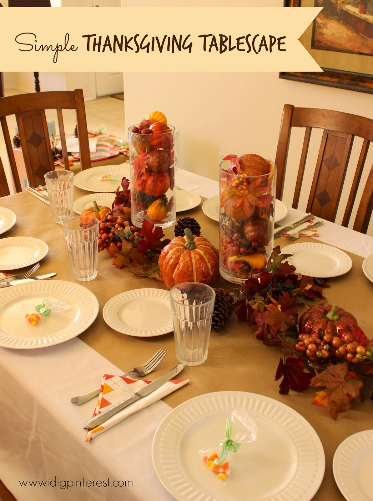 Simple Thanksgiving Tablescape I Dig Pinterest