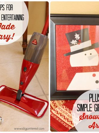 Tips for Holiday Entertaining Made Easy with Floor Cleaning Strategies and Simple DIY Snowman Art!