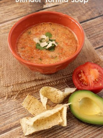 Blender Tortilla Soup and My Holiday Must-Haves