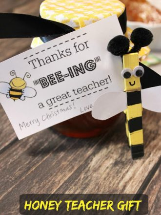 Honey BEE Teacher Gift with Free Printable Tag