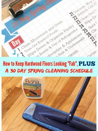 "How to Keep Hardwood Floors Looking ""Fab"", Plus a 30 Day Spring Cleaning Schedule"