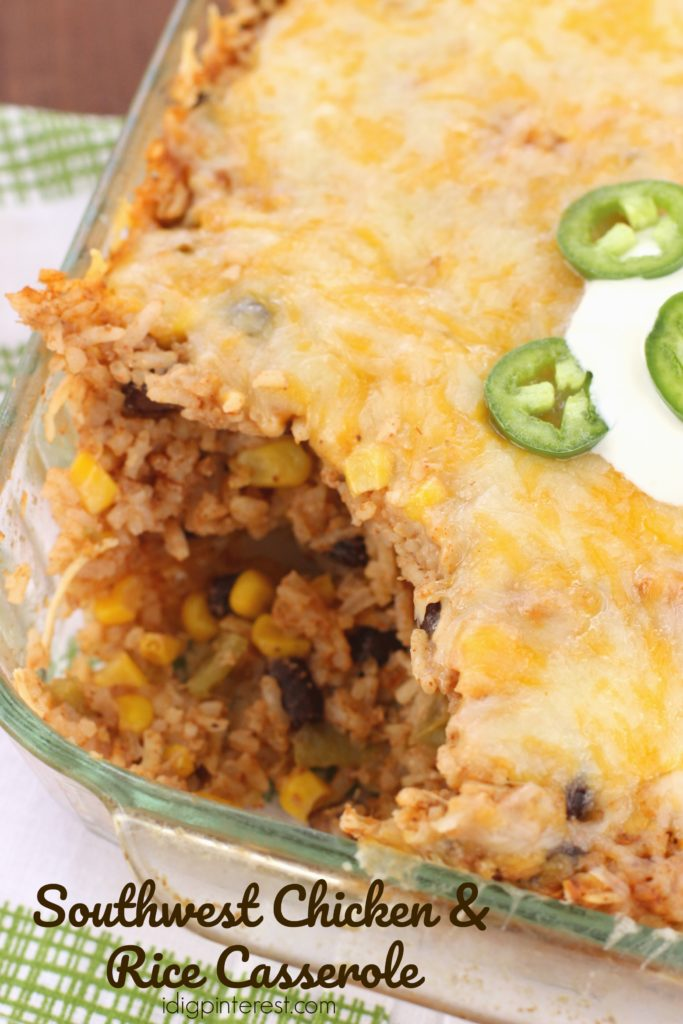 Southwest Chicken And Rice Casserole I Dig Pinterest
